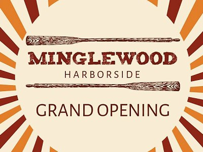 Minglewood Harborside Grand Opening Party!
